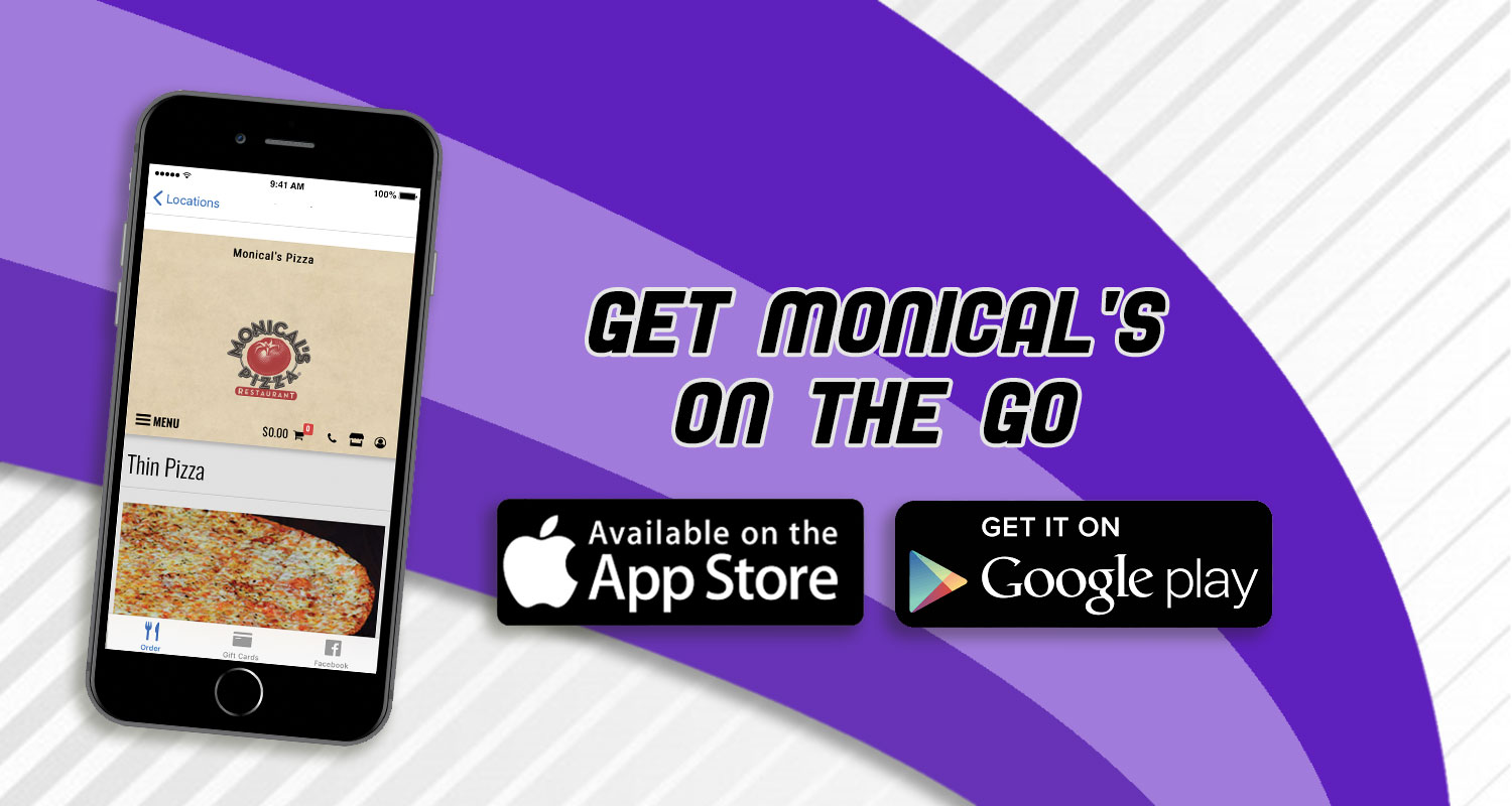 Download the Monical's Pizza app